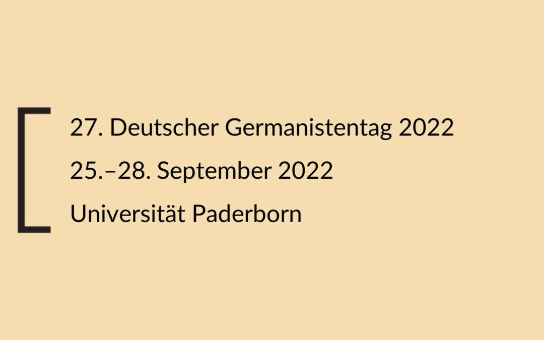 Verlängerte Ausschreibung für Posterpräsentationen im Rahmen des 27. Deutschen Germanistentages 2022 (15.08.2021)